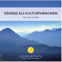 Demenz als Kulturphänomen