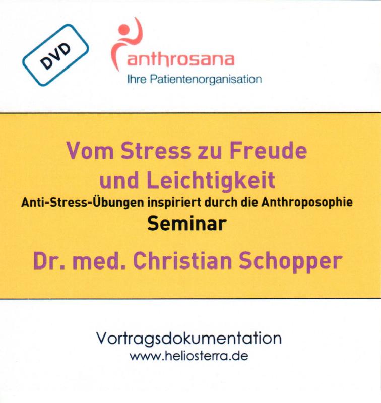 Vom Stress zu Freude und Leichtigkeit - Seminar DVD