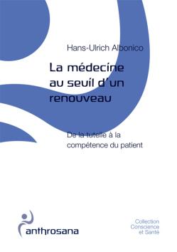 La médecine au seuil d'un renouveau