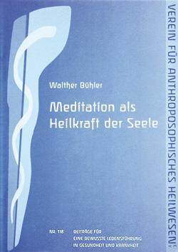 Meditation als Heilkraft der Seele