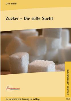 Zucker - Die süsse Sucht