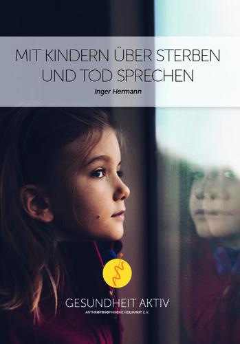 Mit Kindern über Sterben und Tod sprechen