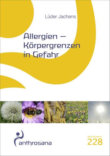 Allergien - Körpergrenzen in Gefahr