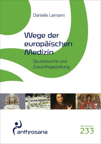 Wege der europäischen Medizin