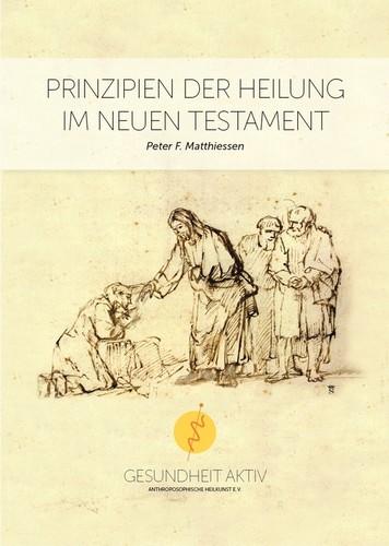 Prinzipien der Heilung im neuen Testament