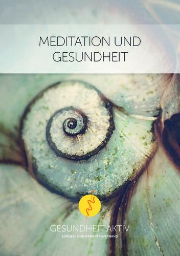 Meditation und Gesundheit (Heft)