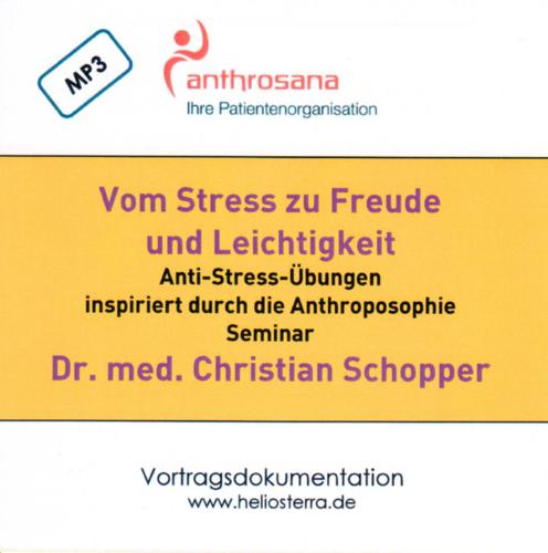 Vom Stress zu Freude und Leichtigkeit - Seminar CD